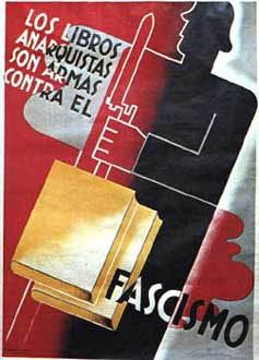 Αφίσα από την Ισπανική Επανάσταση «ΤΑ ΑΝΑΡΧΙΚΑ ΒΙΒΛΙΑ ΕΙΝΑΙ ΟΠΛΑ ΕΝΑΝΤΙΑ ΣΤΟ ΦΑΣΙΣΜΟ»